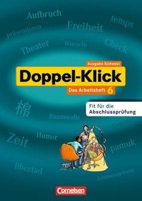 Doppel-Klick, Ausgabe Baden-Württemberg (Südwest): Bd.6 10. Schuljahr, Arbeitsheft Werkrealschule