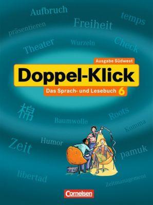 Doppel-Klick, Ausgabe Baden-Württemberg (Südwest): Bd.6 10. Schuljahr