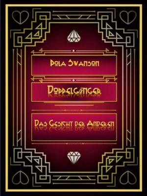 Doppelgänger, Pola Swanson