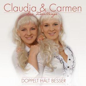 Doppelt Hält Besser, Claudia & Carmen