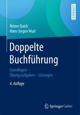 Doppelte Buchführung, Reiner Quick, Prof. (em.) Dr. Dr. h.c. Hans-Jürgen Wurl