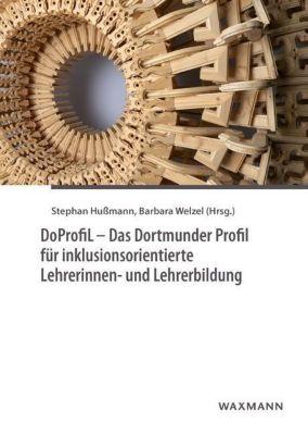 DoProfiL - Das Dortmunder Profil für inklusionsorientierte Lehrerinnen- und Lehrerbildung