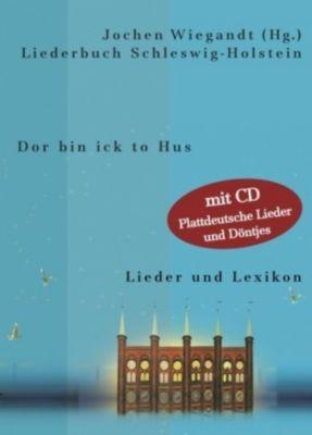 Dor bin ick to Hus, 2 Bde. m. CD-Audio