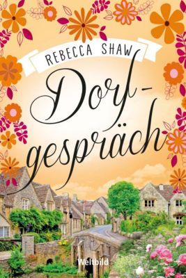 Dorfgespräch, Rebecca Shaw