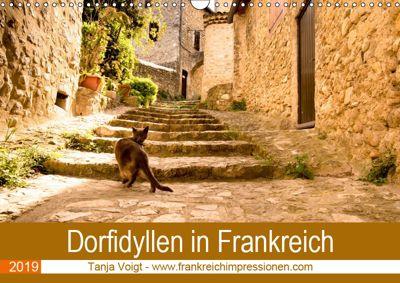 Dorfidyllen in Frankreich (Wandkalender 2019 DIN A3 quer), Tanja Voigt