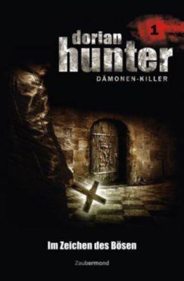 Dorian Hunter, Dämonen-Killer - Im Zeichen des Bösen -  pdf epub