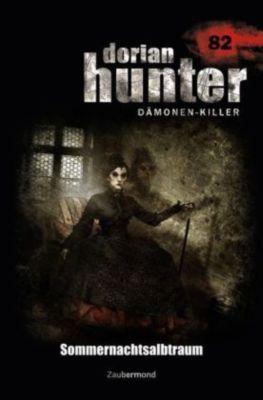 Dorian Hunter, Dämonen-Killer - Sommernachtsalbtraum, Christian Schwarz, Michael M. Thurner