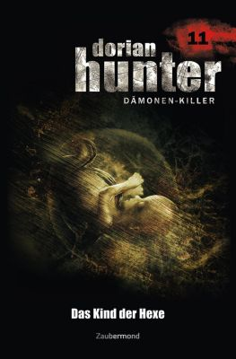 Dorian Hunter: Dorian Hunter 11 - Das Kind der Hexe, Ernst Vlcek, Earl Warren, Neal Davenport
