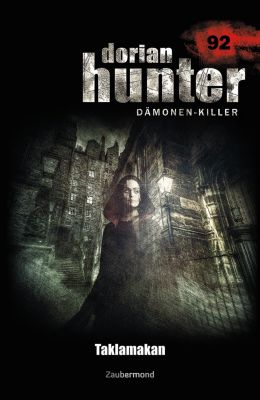 Dorian Hunter: Dorian Hunter 92 - Taklamakan, Simon Borner, Uwe Vöhl