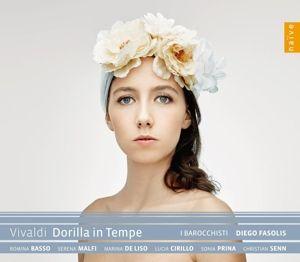 Dorilla In Tempe, Romina Basso, Sonia Prina, Christian Senn, Sere Malfi
