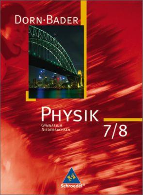 Dorn-Bader Physik, Ausgabe Gymnasium  Niedersachsen (2007): 7./8. Klasse, Schülerband