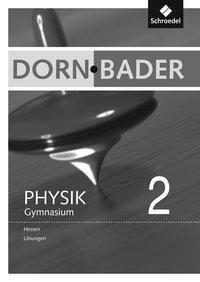 Dorn-Bader Physik, Gymnasium Hessen (2012): .2 Lösungen