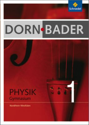 Dorn-Bader Physik, Gymnasium Nordrhein-Westfalen: Bd.1 5./6. Schuljahr, Schülerband
