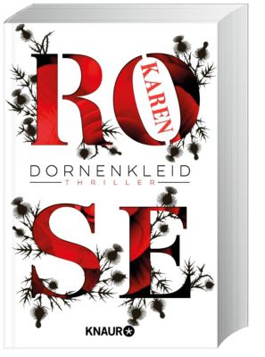 Dornenkleid, Karen Rose