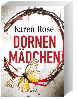 Dornenmädchen, Karen Rose