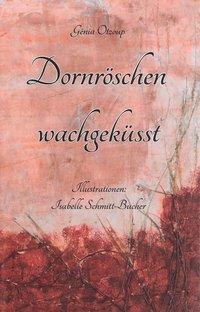 Dornröschen wachgeküsst - Génia Otzoup pdf epub