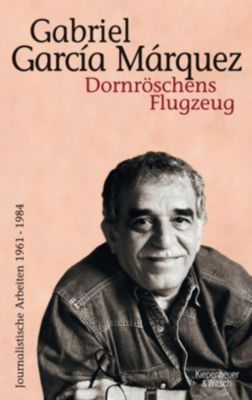 Dornröschens Flugzeug, Gabriel García Márquez