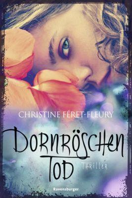 Dornröschentod, Christine Féret_Fleury