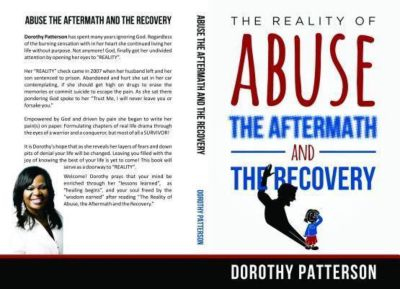 Dorothy Patterson: The Reality Of Abuse The Aftermath And The Recovery, Dorothy Patterson