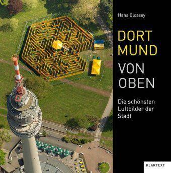 Dortmund von oben - Hans Blossey  