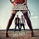 Dos Bros (2 LPs inkl. mp3 Downloadcodes) (Vinyl)