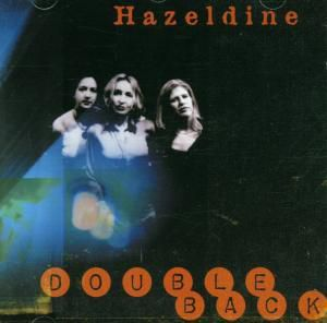 Double Back, Hazeldine