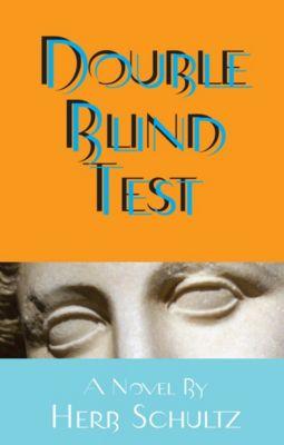 Double Blind Test, Herb Schultz