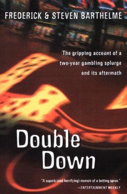 Double Down, Frederick Barthelme, Steven Barthelme