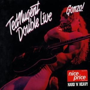 Double Live Gonzo, Ted Nugent