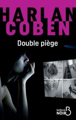 Double piège, Harlan Coben