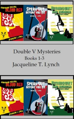 Double V Mysteries: Double V Mysteries Vol. 1-3, Jacqueline T. Lynch