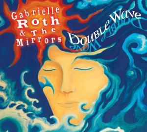 Double Wave, Gabrielle Roth