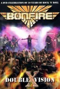 Double X Vision, Bonfire