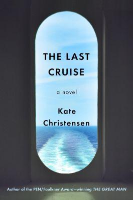 Doubleday: The Last Cruise, Kate Christensen