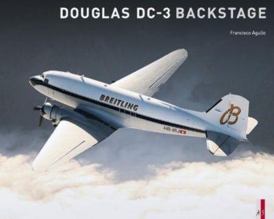 Douglas DC-3 Backstage - Francisco Agullo pdf epub