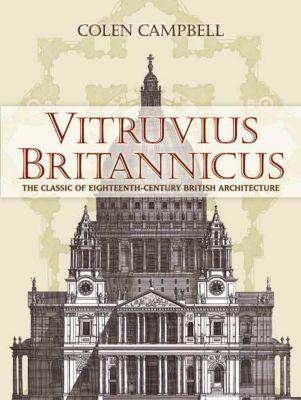 Dover Architecture: Vitruvius Britannicus, Colen Campbell