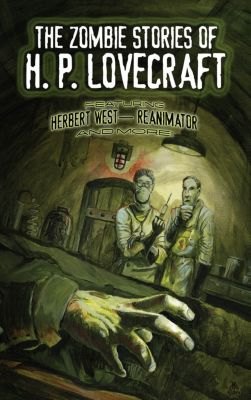 Dover Horror Classics: The Zombie Stories of H. P. Lovecraft, H. P. Lovecraft