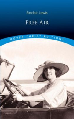 Dover Publications: Free Air, Sinclair Lewis