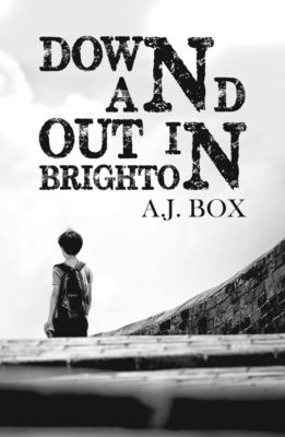 Down and Out in Brighton, A.J. Box