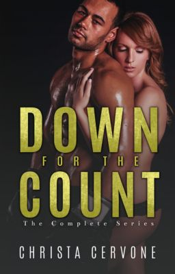 Down For The Count: The Complete Series, Christa Cervone