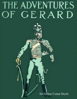 Doyle, S: Adventures of Gerard, Sir Arthur Conan Doyle