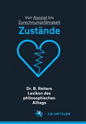 Dr. B. Reiters Lexikon des philosophischen Alltags: Zustände