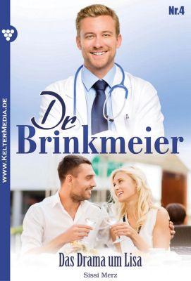 Dr. Brinkmeier: Dr. Brinkmeier 4 – Arztroman, SISSI MERZ