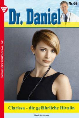 Dr. Daniel: Dr. Daniel 65 - Arztroman, Marie Françoise