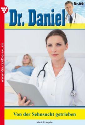 Dr. Daniel: Dr. Daniel 66 - Arztroman, Marie Françoise
