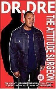 Dr. Dre - The Attitude Surgeon, Dr. Dre