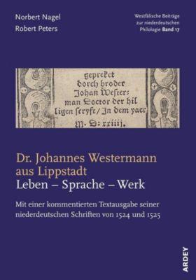 Dr. Johannes Westermann aus Lippstadt: Leben - Sprache - Werk