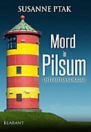 Dr. Josefine Brenner ermittelt: Mord in Pilsum. Ostfrieslandkrimi, Susanne Ptak
