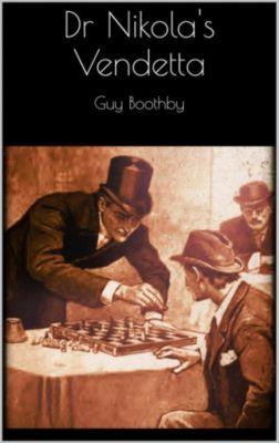 Dr Nikola's Vendetta, Guy Boothby