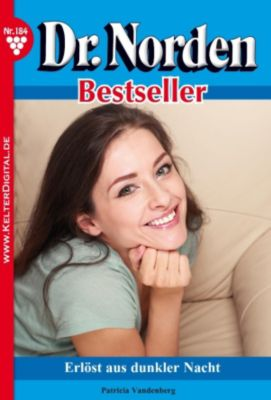 Dr. Norden Bestseller: Dr. Norden Bestseller 184 - Arztroman, Patricia Vandenberg